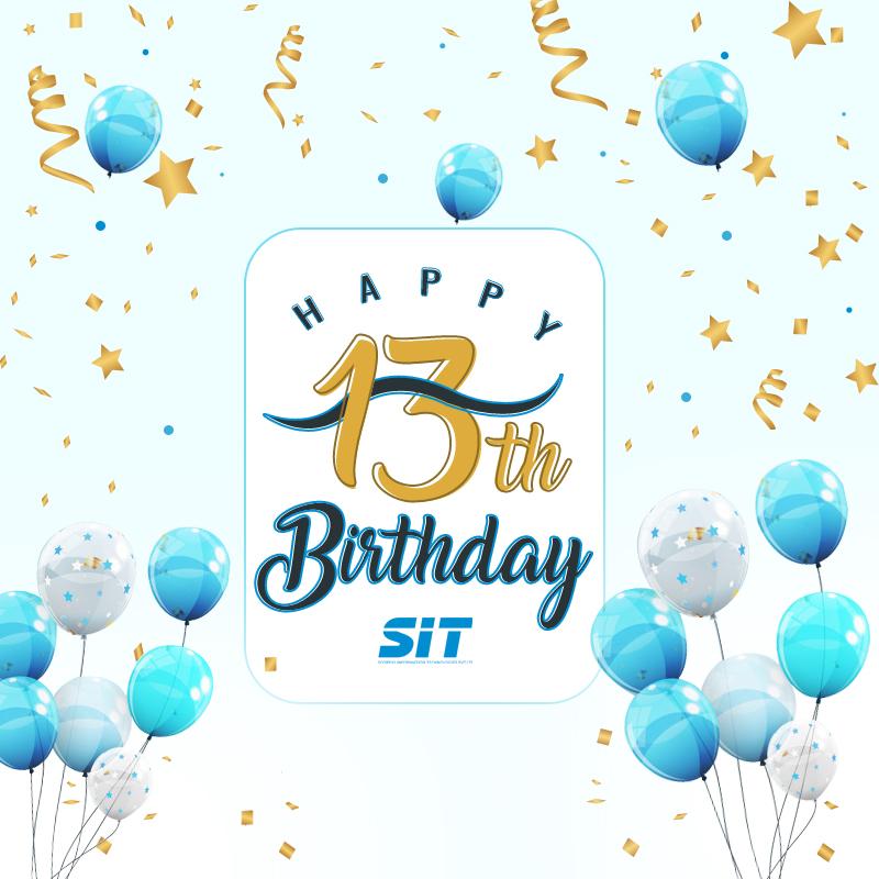 Happy 13th Birthday SIT